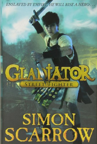 9780141333649: Gladiator: Street Fighter