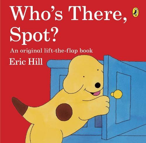 9780141334790: Who's There, Spot?