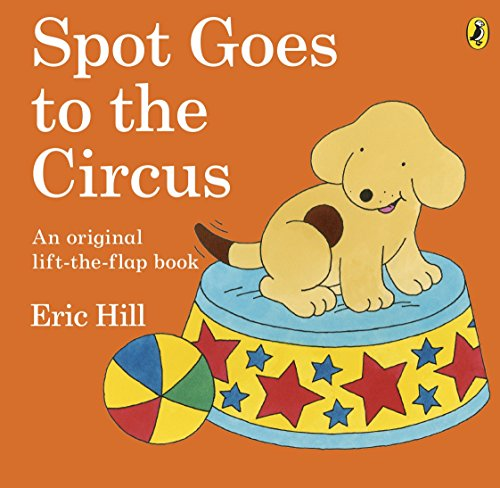9780141334806: Spot Goes to the Circus