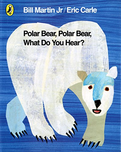 9780141334813: Polar Bear, Polar Bear, What Do You Hear?