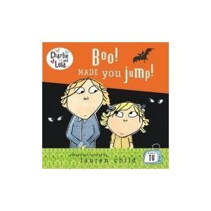 9780141334967: Boo! Made You Jump (Charlie and Lola)