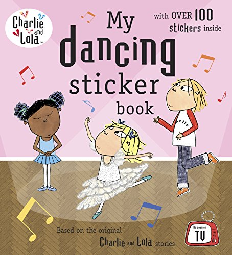 9780141335032: Charlie and Lola: My Dancing Sticker Book