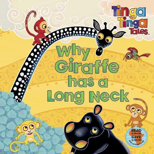 9780141335056: Tinga Tinga Tales: Why Giraffe has a Long Neck