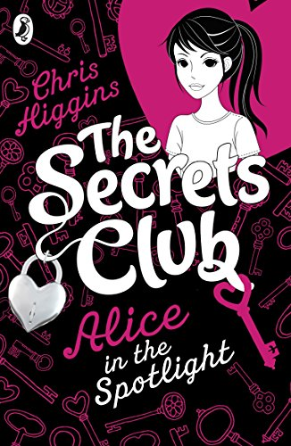 9780141335223: The Secrets Club: Alice in the Spotlight