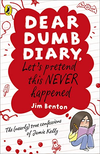 9780141335780: Let's Pretend This Never Happened. by Jamie Kelly [I.E. Jim Benton] (Dear Dumb Diary)