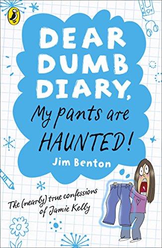 9780141335803: My Pants Are Haunted. Jim Benton (Dear Dumb Diary)