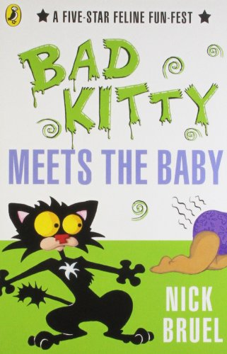 9780141335988: Bad Kitty Meets the Baby. Nick Bruel