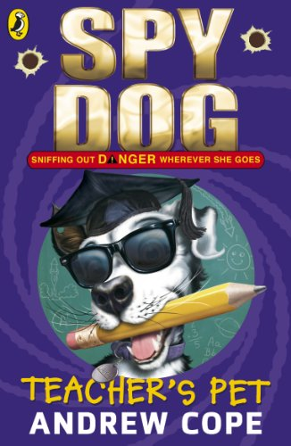 9780141336206: Spy Dog Teacher's Pet