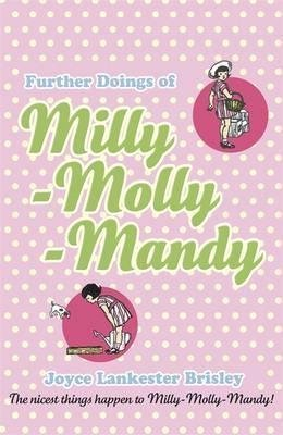 Further Doings of Milly-Molly-Mandy: Lankester Brisley, Joyce