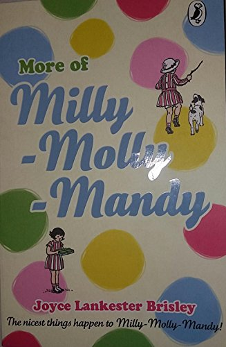 More of Milly-Molly-Mandy: Lankester Brisley, Joyce