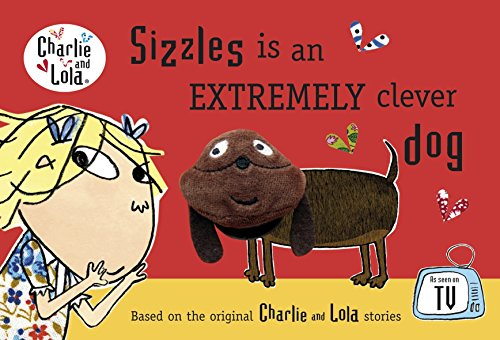 9780141336527: Charlie and Lola: Sizzles is an Extremely Clever Dog Finger Puppet Book