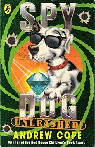 9780141336749: Spy Dog Unleashed