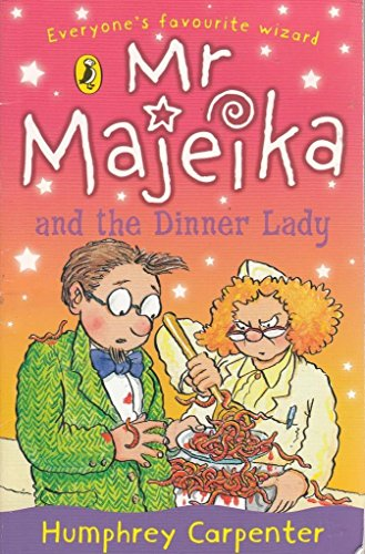 9780141336848: Mr Majeika and the Dinner Lady