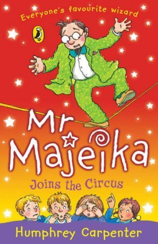 9780141336978: Mr Majeika Joins the Circus