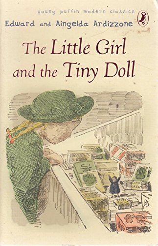 9780141336985: The Little Girl and the Tiny Doll