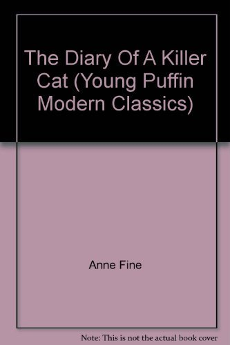 9780141337036: The Diary Of A Killer Cat (Young Puffin Modern Classics)