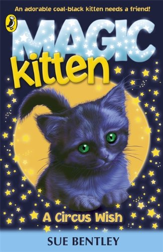 9780141337609: Magic Kitten: A Circus Wish
