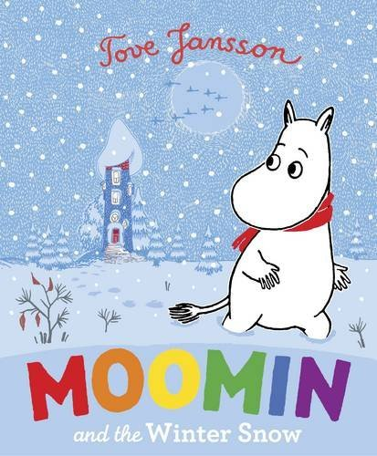 9780141337968: Moomin and the Winter Snow. Based on the Original Book by Tove Jansson