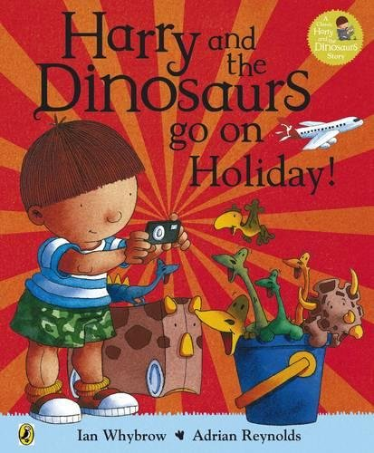 9780141338330: Harry and the Bucketful of Dinosaurs go on Holiday (Harry and the Dinosaurs)