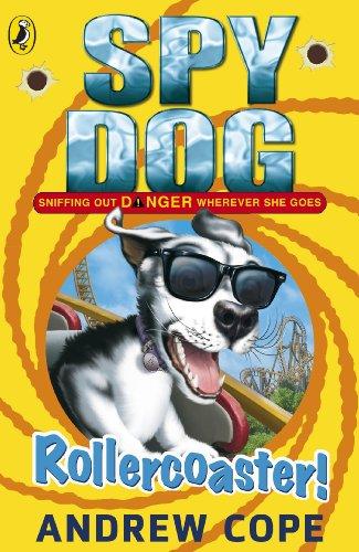 9780141338828: Spy Dog: Rollercoaster!