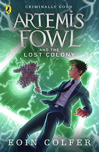 9780141339146: Artemis Fowl and the Lost Colony