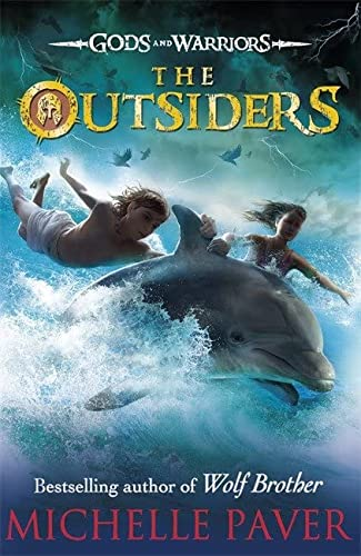 The Outsiders (Gods and Warriors Book 1): Paver, Michelle