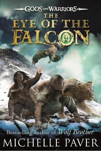 9780141339313: The Eye of the Falcon (Gods and Warriors Book 3)
