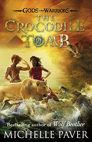 9780141339337: The Crocodile Tomb (Gods and Warriors Book 4)