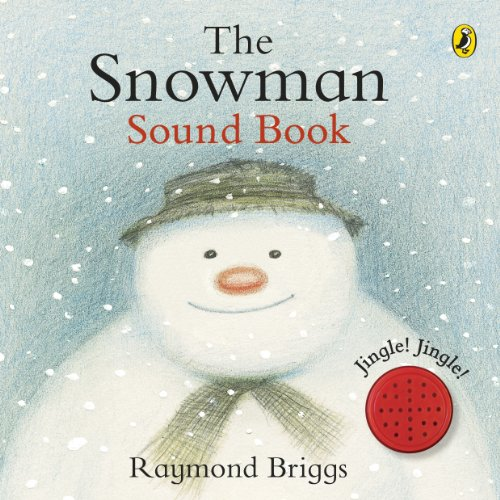 9780141339764: The Snowman Sound Book. Raymond Briggs