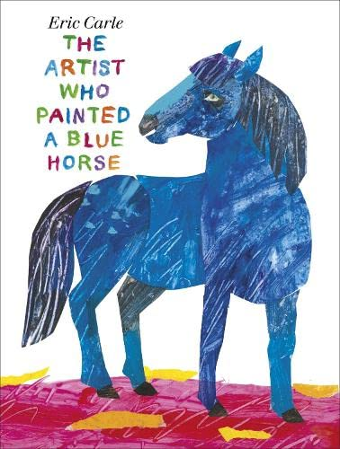 9780141340012: The Artist Who Painted a Blue Horse. by Eric Carle