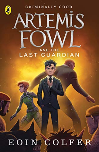 9780141340760: Artemis Fowl and the Last Guardian