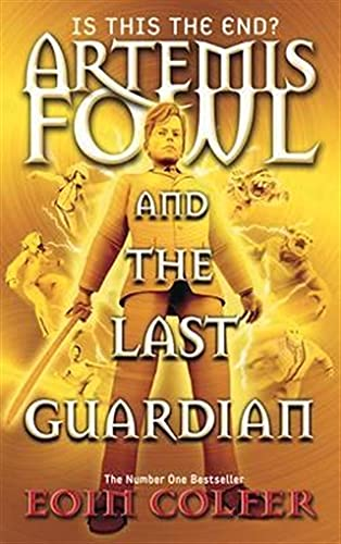 9780141340814: Artemis Fowl and the Last Guardian
