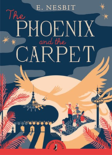 9780141340869: The Phoenix and the Carpet (Puffin Classics)