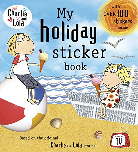 9780141341187: Charlie and Lola: My Holiday Sticker Book