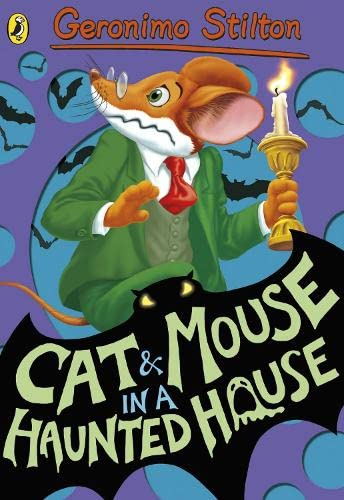9780141341200: Geronimo Stilton: Cat and Mouse in a Haunted House (#3)
