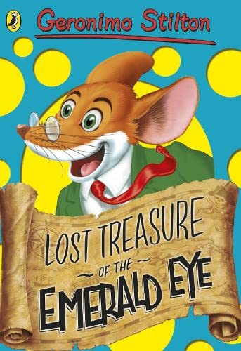 9780141341255: Geronimo Stilton: Lost Treasure of the Emerald Eye (#1)