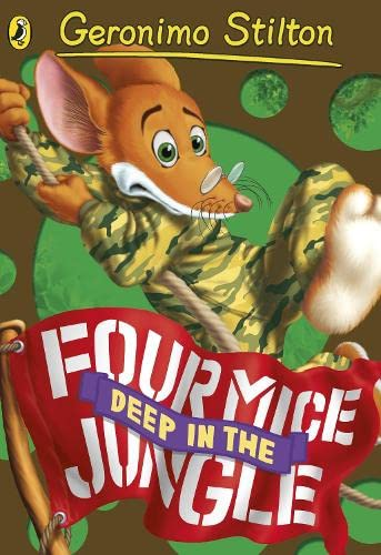 9780141341316: Geronimo Stilton: Four Mice Deep in the Jungle (#5)