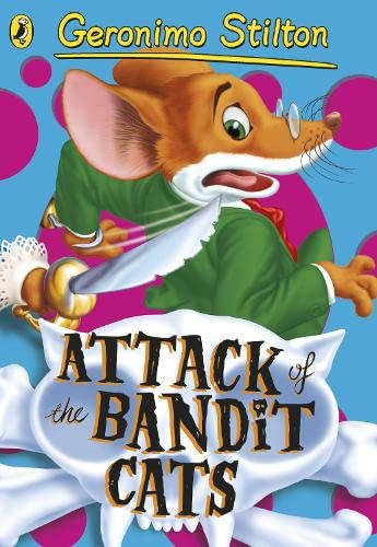 9780141341347: Geronimo Stilton: Attack of the Bandit Cats (#8)