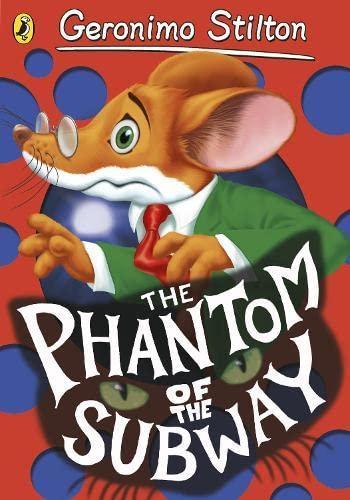 9780141341378: Geronimo Stilton: The Phantom of the Subway (#11)