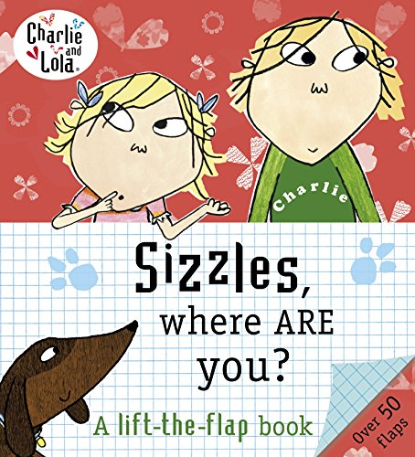 9780141341545: Charlie and Lola: Sizzles, Where are You?