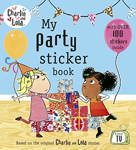 9780141341866: Charlie and Lola: My Party Sticker Book