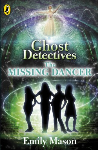 9780141342047: Ghost Detectives: The Missing Dancer