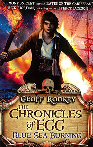 9780141342498: Chronicles of Egg: Blue Sea Burning (The Chronicles of Egg)
