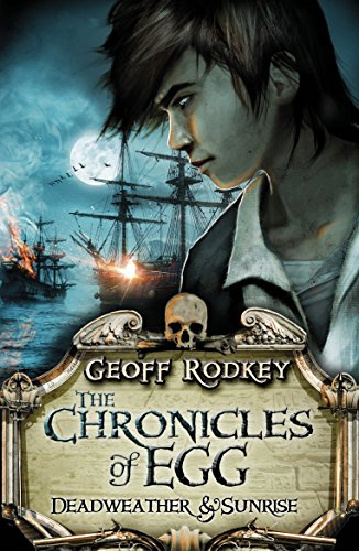 9780141342504: Chronicles of Egg: Deadweather and Sunrise (The Chronicles of Egg)