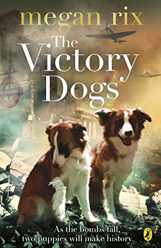 9780141342733: The Victory Dogs