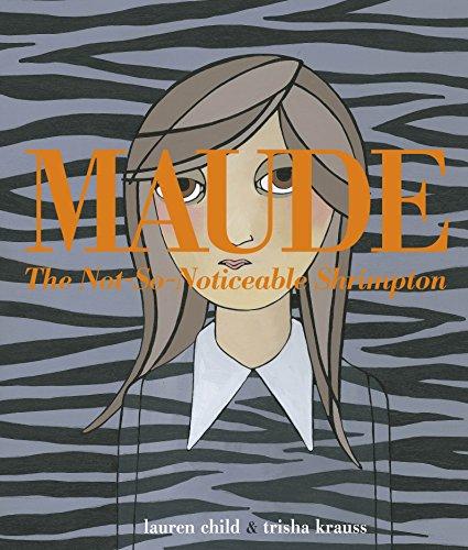 9780141342771: Maude The Not-so-noticeable Shrimpton