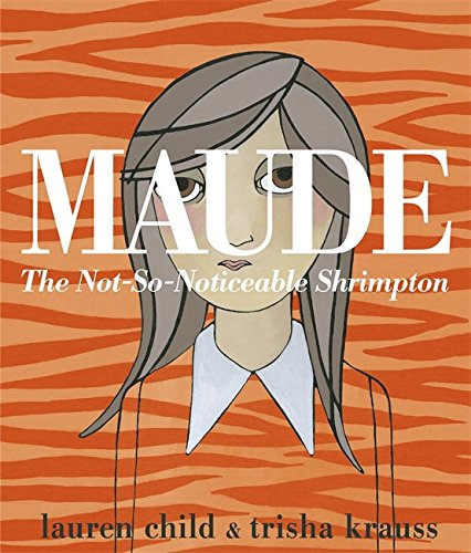 9780141342788: Maude: The Not-So-Noticeable Shrimpton