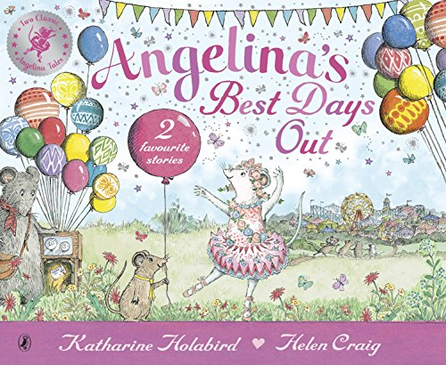 9780141342870: Angelina's Best Days Out (Angelina Ballerina)