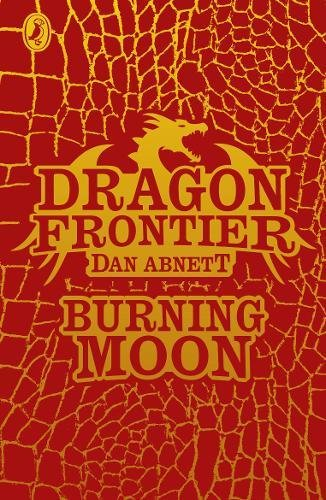 9780141342986: Dragon Frontier: Burning Moon