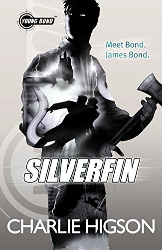 9780141343372: Young Bond Silverfin